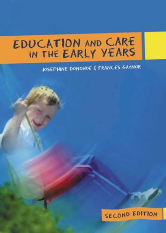9780717134953: Education and Care in the Early Years