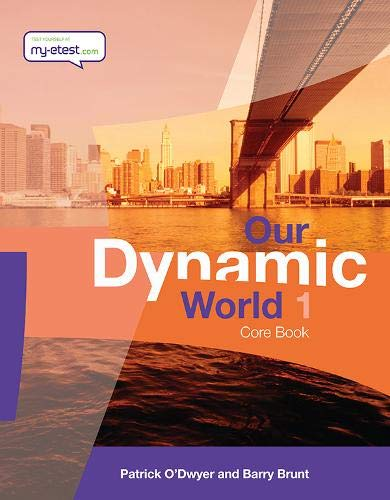 Our Dynamic World: Core Book Bk. 1