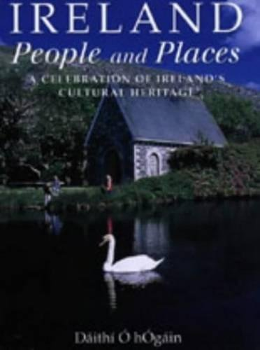 Ireland: A Celebration of Ireland's Cutural Heritage (0717135411) by O Hogain, Daithi