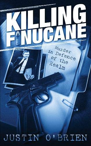 9780717135431: Killing Finucane: Murder in Defence of the Realm