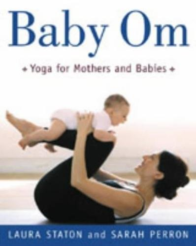 9780717135653: Baby Om: Yoga for Mothers and Babies