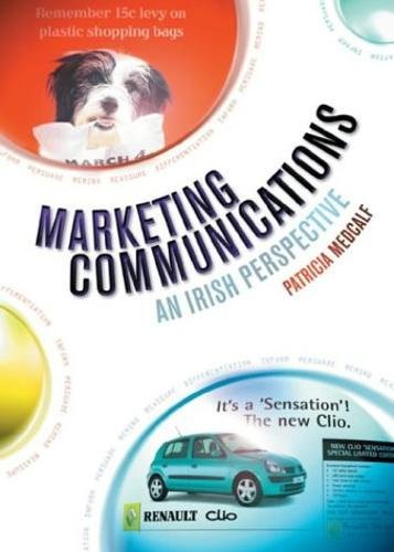 9780717135752: Marketing Communications: An Irish Perspective