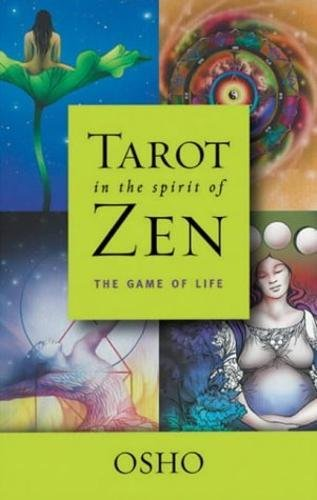 9780717136384: Tarot in the Spirit of Zen: The Game of Life