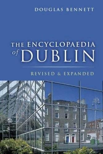 9780717136841: The Encyclopaedia of Dublin