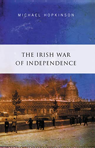 9780717137411: The Irish War of Independence