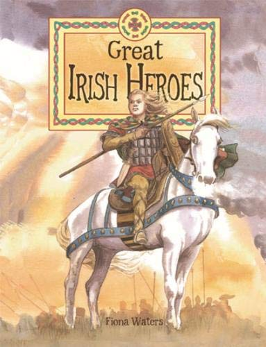 9780717137930: Great Irish Heroes