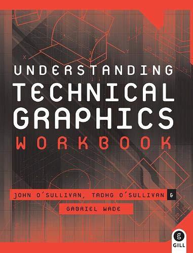 9780717138289: Understanding Technical Graphics: Workbook