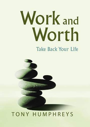 9780717138609: Work and Worth