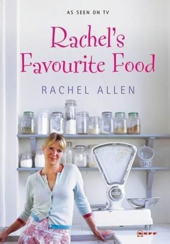 Rachel's Favourite Food: Rachel Allen