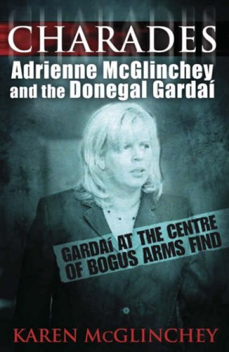9780717139255: Charades: Adrienne McGlinchey and the Donegal Gardai