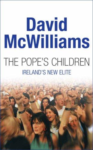 9780717139712: The Pope's children, Ireland's new elite