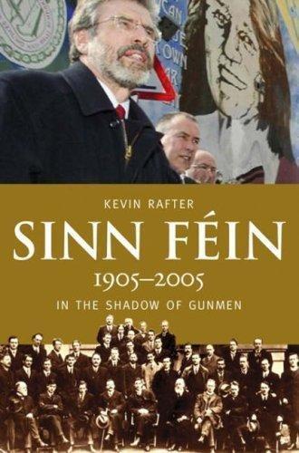 9780717139927: Sinn Féin: A Centenary History