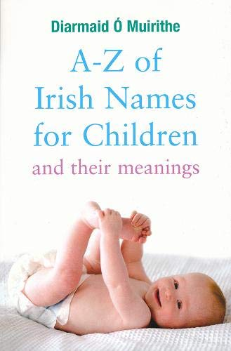 9780717140084: A- Z of Irish Names for Children