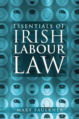 9780717140183: Essentials of Irish Labour Law