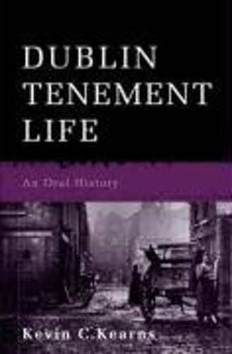 9780717140749: Dublin Tenement Life