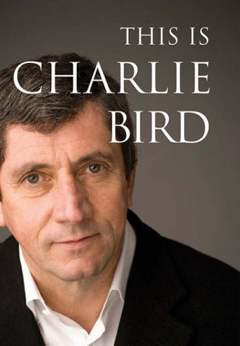 9780717140756: This is Charlie Bird