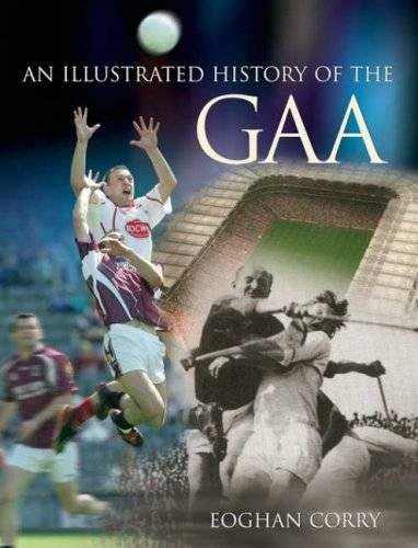 9780717141043: Illustrated History of the GAA