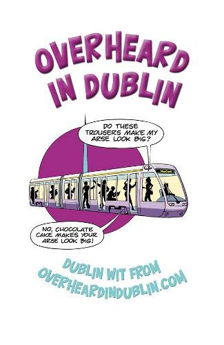 Overheard in Dublin: Dublin Wit from Overheardindublin.com: Gerard Kelly, Sinead