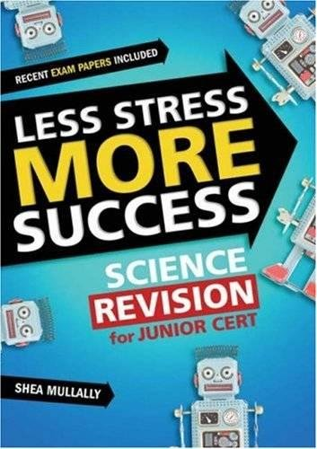 9780717141319: Less Stress More Success: Science Revision for Junior Cert (Less Stress More Success)