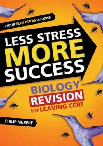 9780717141364: Less Stress More Success: Biology Revision for Leaving Cert (Less Stress More Success)