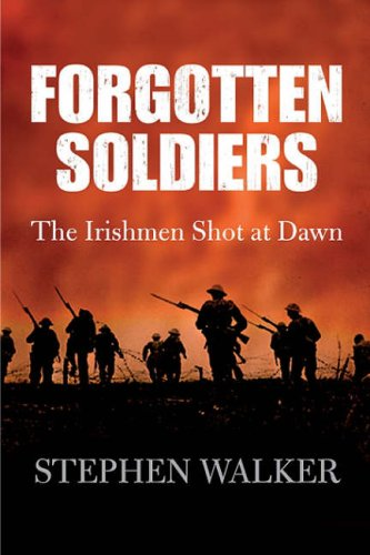 9780717141821: Forgotten Soldiers: The Irishmen Shot at Dawn
