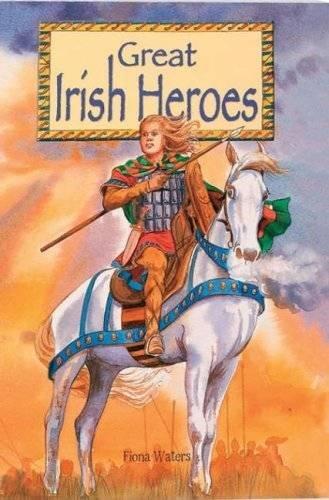 9780717142194: Great Irish Heroes