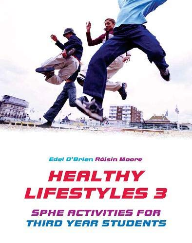 9780717142460: Healthy Lifestyles 3: SPHE Activities for Third Year Students: Bk. 3