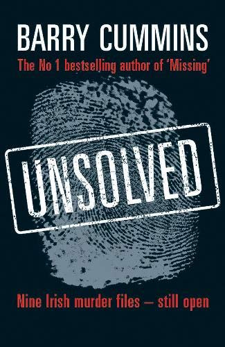 9780717142507: Unsolved: Nine Irish Murder Files–- Still Open