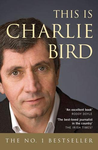 9780717142897: This is Charlie Bird