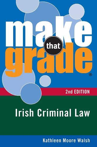 9780717145584: Make That Grade Irish Criminal Law