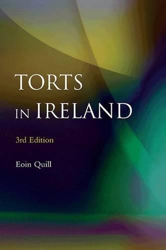 9780717145751: Torts in Ireland