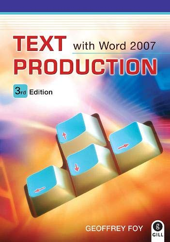 9780717145775: Text Production with Microsoft Word 2007