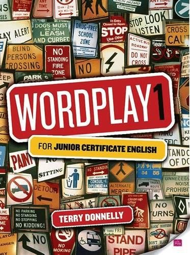 Wordplay 1: for Junior Certificate English (0717146324) by Terry Donnelly