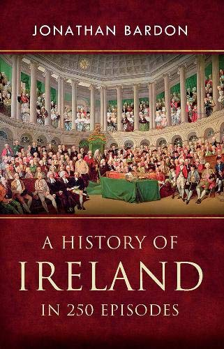 9780717146499: A History of Ireland in 250 Episodes
