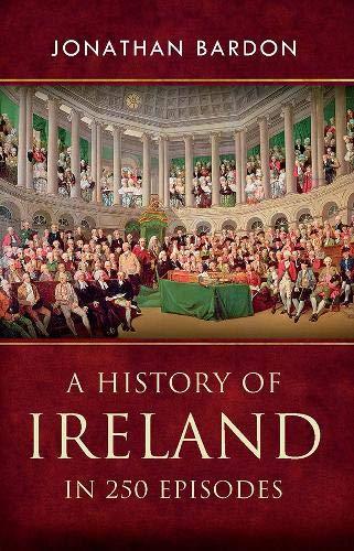 History of Ireland in 250 Episodes: Jonathan Bardon