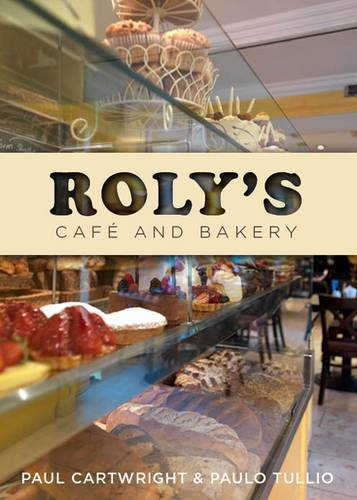 9780717146604: Roly's Cafe and Bakery