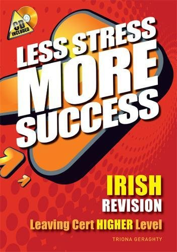 9780717146857: IRISH Revision Leaving Cert Higher Level (Less Stress More Success) (Irish Edition)