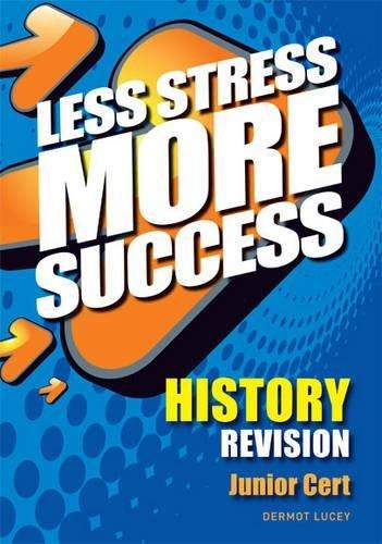 9780717147137: HISTORY Revision Junior Cert (Less Stress More Success)