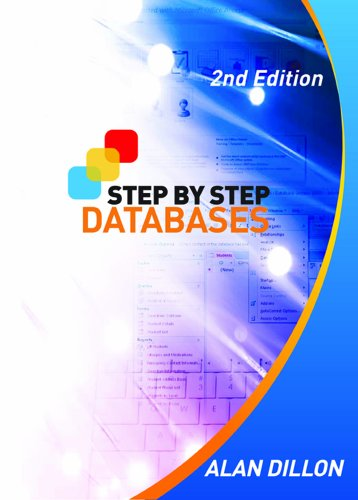 Step By Step Databases: Alan Dillon