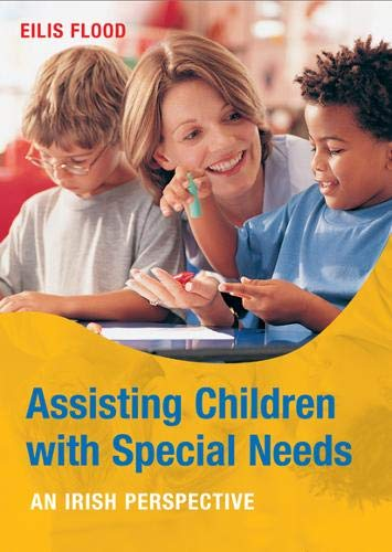 9780717147588: Assisting Children with Special Needs: An Irish Perspective