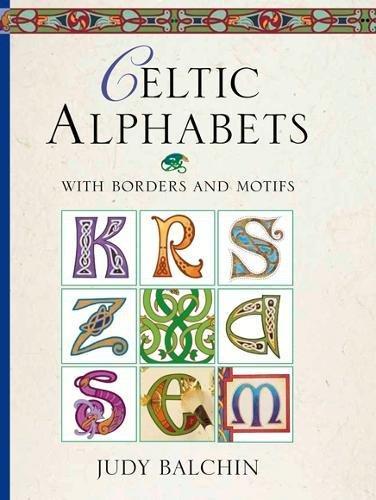 Celtic Alphabets: Judy Balchin