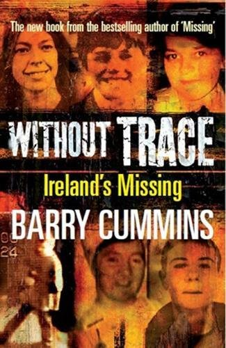 9780717147915: Without Trace: Ireland's Missing