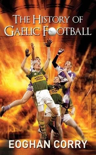 9780717148189: The History of Gaelic Football