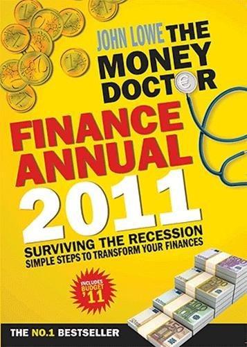 Money Doctor Finance Annual 2011. by John: Lowe, John