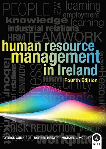 Human Resource Management in Ireland (Paperback): Patrick Gunnigle, Noreen