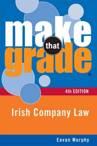 9780717149971: Make That Grade: Irish Company Law