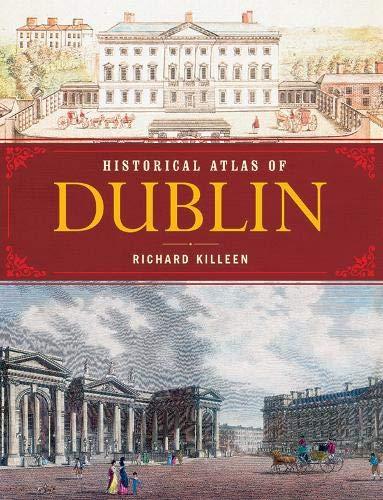 9780717150656: Historical Atlas of Dublin