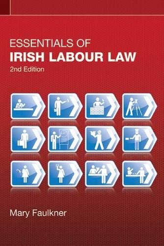 9780717152629: Essentials of Irish Labour Law