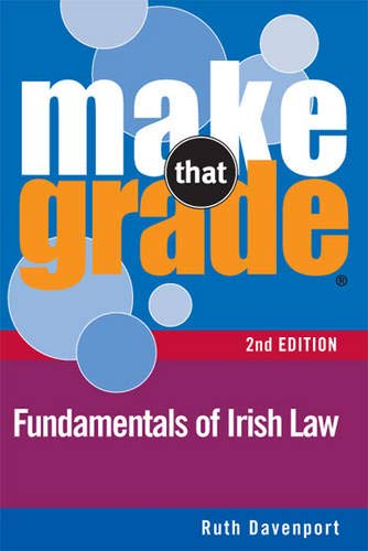 9780717152681: Make That Grade Fundamentals of Irish Law