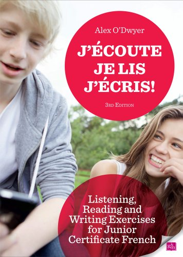 9780717152797: J'ecoute, Je lis, J'ecris: Listening, Reading and Writing Exercises for Junior Certificate French (French Edition)